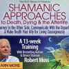 Shamanism Death and Dying